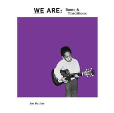 Batiste Jon - We Are: Roots & Traditions (Purple Vinyl) (Rsd)
