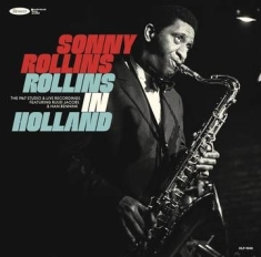Rollins Sonny - Rollins In Holland: The 1967 Studio & Live Recordings (3Lp/Deluxe Edition) (Rsd)