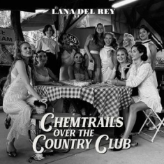 Lana Del Rey - Chemtrails Over The Country Club (S