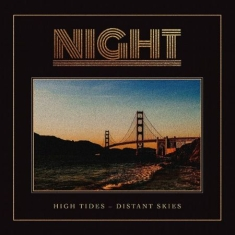 Night - High Tides - Distant Skies  (Orange Vinyl)