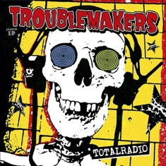 Troublemakers - Total Radio