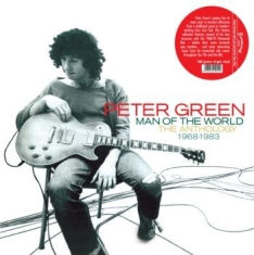 Peter Green - Man Of The World: Anthology 1968-83
