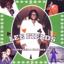 Fields Lee - Let's get a groove on - reissue