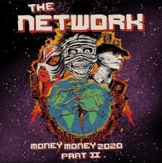 The Network - Money Money 2020 Pt Ii: We Tol