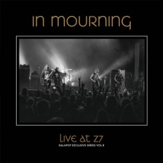 In Mourning - Live at Z7 (Dalapop Exclusive Series. Vol 8)