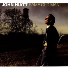 Hiatt John - Same Old Man (Deluxe Edition) (Cd+D
