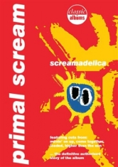 Primal Scream - Classic Album + Screamadelica Live