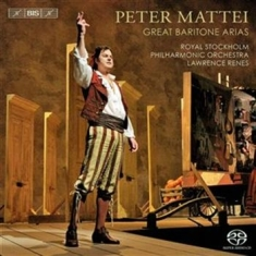 Peter Mattei - Great Baritone Arias