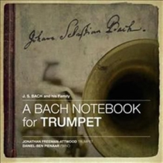 Bach J S - A Bach Notebook For Trumpet