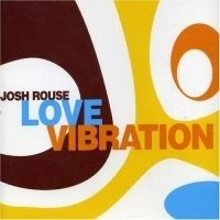 Josh Rouse - Love Vibration