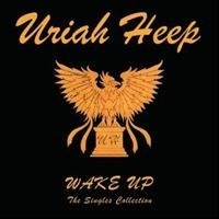Uriah Heep - Wake Up - The Singles Collection