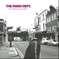 Radio Dept. - Worst Taste In Music