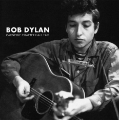 Dylan Bob - Carnegie Chapter Hall (2Xlp)
