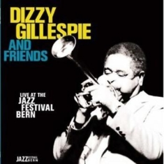 Dizzy Gillespie - Live At The Jazz Festival Bern