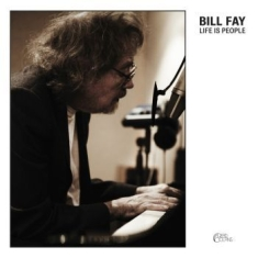 Fay Bill - Life Is People (2Lp)