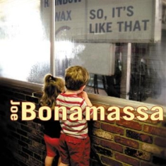 Joe Bonamassa - So, It's Like That