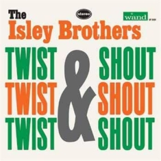Isley Brothers - Twist & Shout