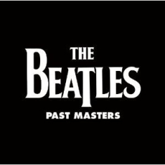 The beatles - Past Master (2009)