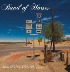 Band Of Horses - Sonic Ranch Sessions