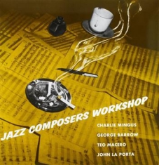 Mingus Charles - Jazz Composers Workshop