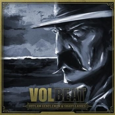 Volbeat - Outlaw Gentlemen & Shady Ladies - V
