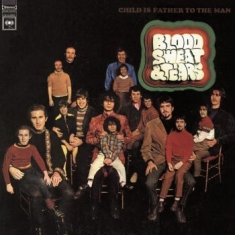 Blood Sweat & Tears - Child Is Father To The Man