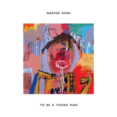 Shah Nadine - To Be A Young Man