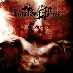 Totalselfhatred - Apocalypse In Your Heart
