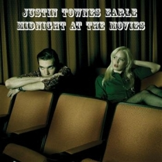 Earle Justin Townes - Midnight At The Movies