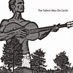 Tallest Man On Earth - Tallest Man On Earth Ep