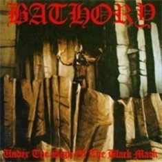 Bathory - Under The Sign Of The Black Mark (P
