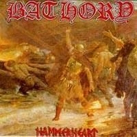 Bathory - Hammerheart (2Xlp Re-Release)