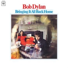 Dylan Bob - Bringing It All Back Home (Mono Edi