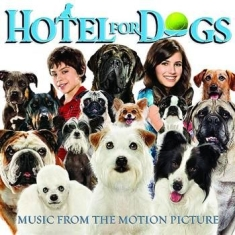 Filmmusik - Hotel For Dogs