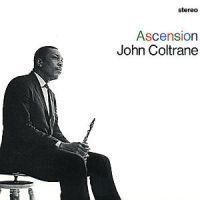 Coltrane John - Ascension