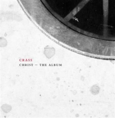Crass - Christ -The Album