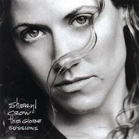 Sheryl Crow - Globe Sessions