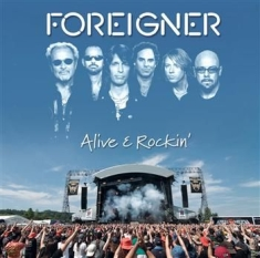 Foreigner - Alive And Rockin'