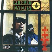 Public Enemy - It Takes A Nation Of