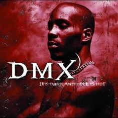 Dmx - It's Dark And Hell I