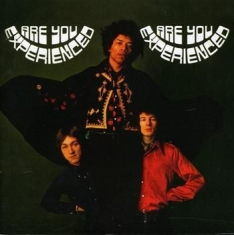 Hendrix Jimi The Experience - Are You Experienced