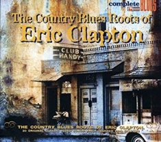 Clapton Eric - Country Blues Roots Of...