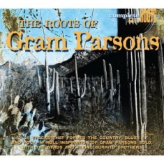 Gram Parsons - Roots Of...