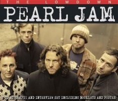 Pearl Jam - Lowdown The (Biography + Interview)