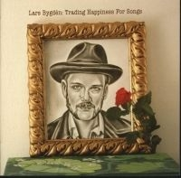 Bygdén Lars - Trading Happiness For Songs
