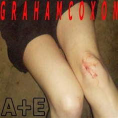 Coxon Graham - A+E (Cd+Dvd Ltd Ed)