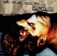Carcass - Wake Up And Smell The i gruppen CD / Hårdrock/ Heavy metal hos Bengans Skivbutik AB (506111)