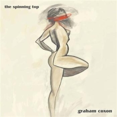 Coxon Graham - The Spinning Top