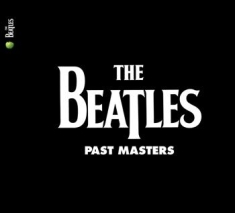 The beatles - Past Masters (2009 Remaster)