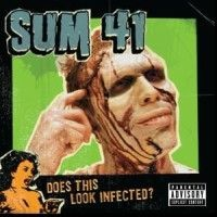 Sum 41 - Does This Look Infected